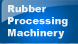 Introductions of Rubber Processing Machinery