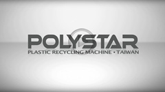 POLYSTAR- PE/PP Stretch film Recycling Machine