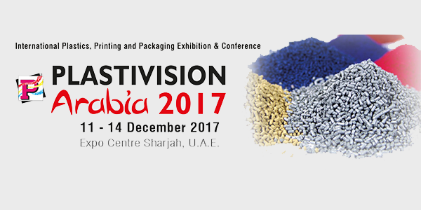 Plastivision Arabia 2017-Machinery makers eye Sharjah Plastics Show​