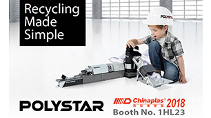 POLYSTAR to showcase recycling machine at CHINAPLAS 2018