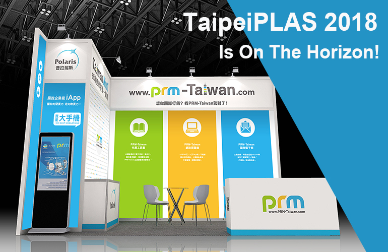 TaipeiPLAS 2018 Is On The Horizon!