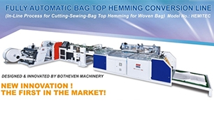 Botheven Machinery, Another Step Forward into PP Woven Bag Top Solution
