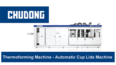Thermoforming Machine - Automatic Cup Lids Machine | CHUDONG