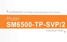 SUPERMASTER Two Platen Advanced Servo Drive Series Installation Video