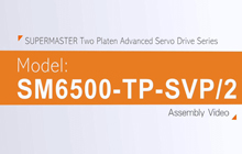 SUPERMASTER Two Platen Advanced Servo Drive Series Assembly Video