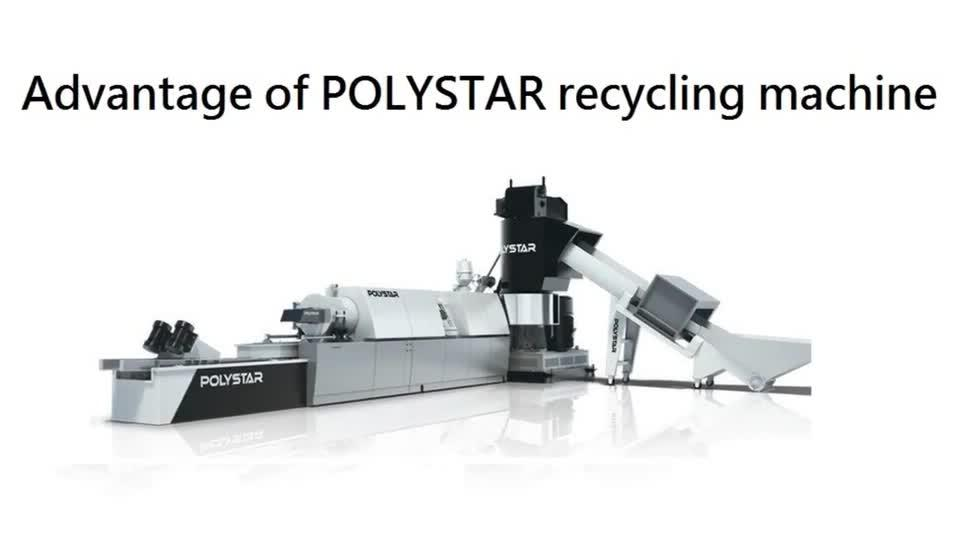 Advantage of POLYSTAR Recycling Machine
