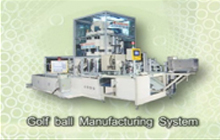 Golf Ball Manufacturing System