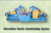 Screwdriver Handle Manufacturing System
